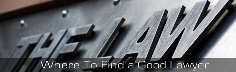 where_to_find_a_good_lawyer_law